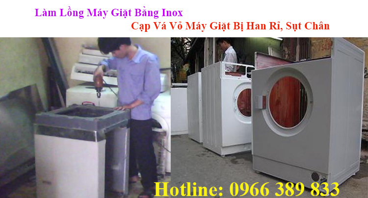 cap long may giat lam vo may giat moi bang inox